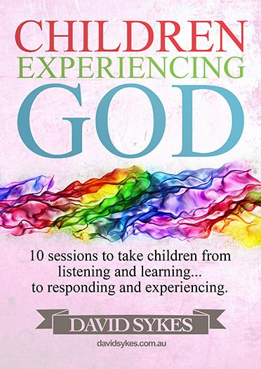 Children Experiencing God